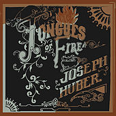 Play & Download Tongues of Fire by Joseph Huber | Napster