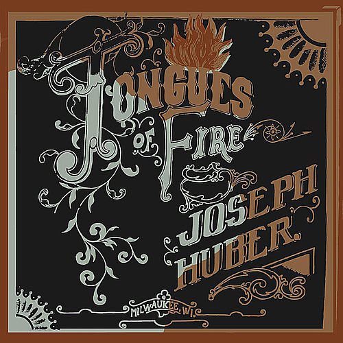 Tongues of Fire by Joseph Huber