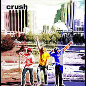 Play & Download First Crush by Crush | Napster