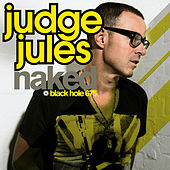 Play & Download Naked by Judge Jules | Napster