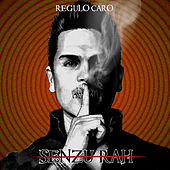 Play & Download Senzu-Rah by Regulo Caro | Napster