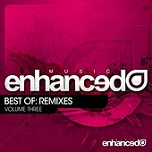 Play & Download Enhanced Music Best Of: Remixes Vol. 3 - EP by Various Artists | Napster