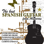 Play & Download The Best Spanish Guitar from Algeciras by Various Artists | Napster