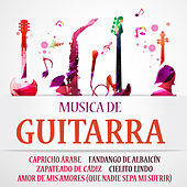 Play & Download Música de Guitarra by Various Artists | Napster