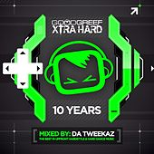 Goodgreef Xtra Hard 10 Years - Mixed by Da Tweekaz - EP by Various Artists