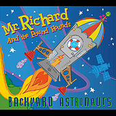 Backyard Astronauts by Mr Richard