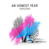 Play & Download Horizons by An Honest Year | Napster