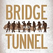 Play & Download Bridge and Tunnel: Original Motion Picture Soundtrack by Various Artists | Napster
