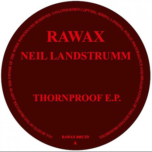 Play & Download Thornproof EP by Neil Landstrumm | Napster