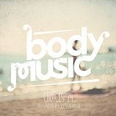 Play & Download Body Music - Choices 24 (Presented By Jochen Pash) by Various Artists | Napster