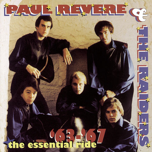 Play & Download The Essential Ride '63-'67 by Paul Revere & the Raiders | Napster