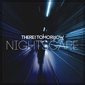 Play & Download Nightscape by There For Tomorrow | Napster