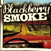 Play & Download Little Piece Of Dixie by Blackberry Smoke | Napster