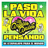 Play & Download Paso la Vida Pensando by Los Angeles Azules | Napster