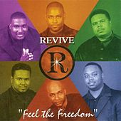 Play & Download Feel The Freedom by Revive | Napster