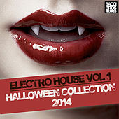 Play & Download Electro House Vol. 1 - Halloween Collection 2014 by Various Artists | Napster