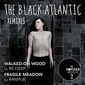 Play & Download Walked-On Wood / Fragile Meadow (Remixes) by The Black Atlantic | Napster