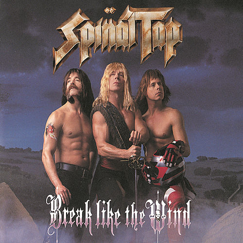 Play & Download Break Like The Wind by Spinal Tap | Napster