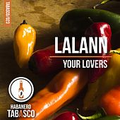 Play & Download Your Lovers by Lalann | Napster