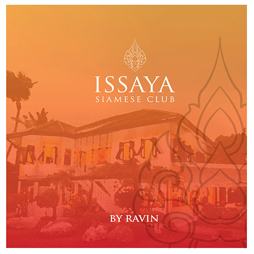 Issaya Siamese Club, Vol. 1 by Ravin by Various Artists