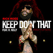 Keep Doin' That (Rich Chick) by Rick Ross