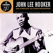 Play & Download The Complete '50s Chess Recordings by John Lee Hooker | Napster