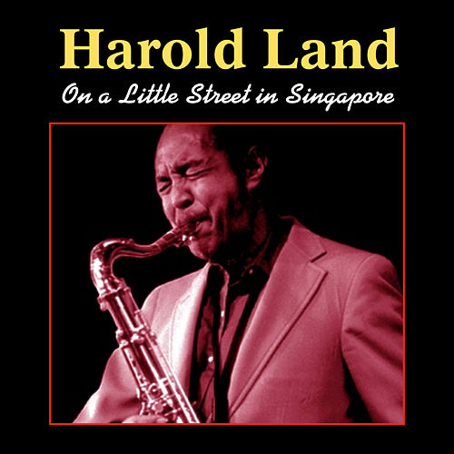 Play & Download On a Little Street in Singapore by Harold Land | Napster