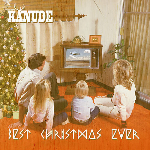 Play & Download Best Christmas Ever by Kanude | Napster