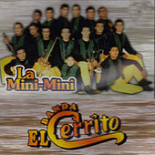 Play & Download La Mini Mini by Banda El Cerrito | Napster