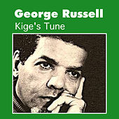 Play & Download Kige's Tune by George Russell | Napster