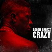 Crazy by Boosie Badazz