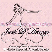 Play & Download El Vals de los Quince Años by Juan D'Arienzo | Napster