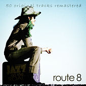 Jazz on the Road .Route 8 (50 Original Tracks Remastered) von Various Artists