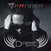 Play & Download Forever With You by Daresh Syzmoon | Napster