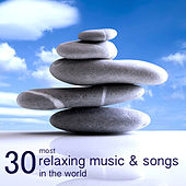 Play & Download 30 Most Relaxing Music & Songs in the World - Mindfulness Meditation Relaxation Music Collection Nature Sounds Essentials by Relaxation Masters | Napster