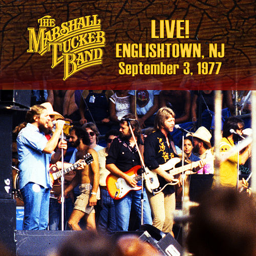 Play & Download Live! Englishtown, Nj Sept. 3, 1977 by The Marshall Tucker Band | Napster