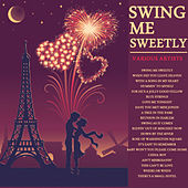Swing Me Sweetly by Various Artists