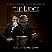 Play & Download The Judge: Original Motion Picture Soundtrack by Thomas Newman | Napster
