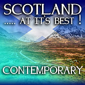 Play & Download Scotland...at it's Best!: Contemporary by Various Artists | Napster