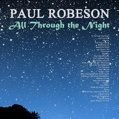 Play & Download All Through the Night by Paul Robeson | Napster