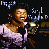 Play & Download The Best Of Sarah Vaughan by Sarah Vaughan | Napster