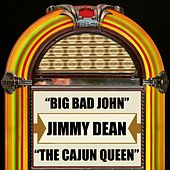 Big Bad John / The Cajun Queen by Jimmy Dean