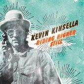 Riding Higher Still by Kevin Kinsella