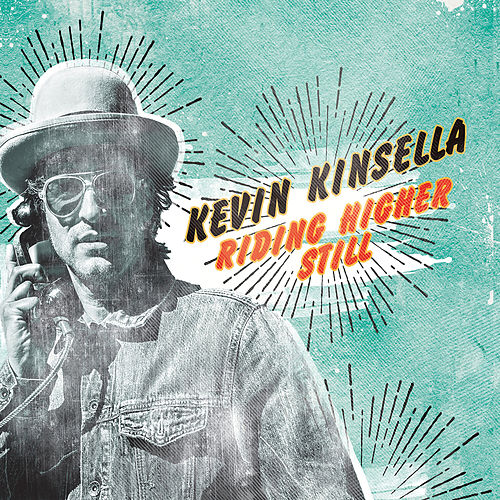 Riding Higher Still by Kevin Kinsella
