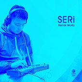 Play & Download SERi (JP) Remix Works by Various Artists | Napster