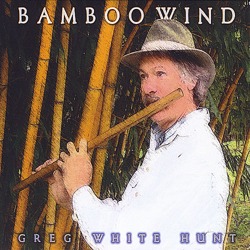 Bamboo Wind by Greg White Hunt