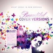 Beautiful Cover Versions (Compiled & Mixed by Gülbahar Kültür) von Various Artists