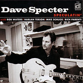 Play & Download Speculatin' by Dave Specter | Napster