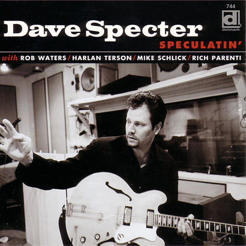 Speculatin' by Dave Specter