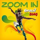 Zoom in Brazil 2014 von Various Artists